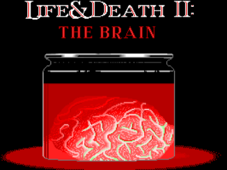 Life and Death 2: The Brain old DOS game