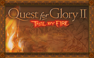 Quest for Glory II: Trial by Fire old DOS game