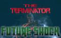 The Terminator: Future Shock