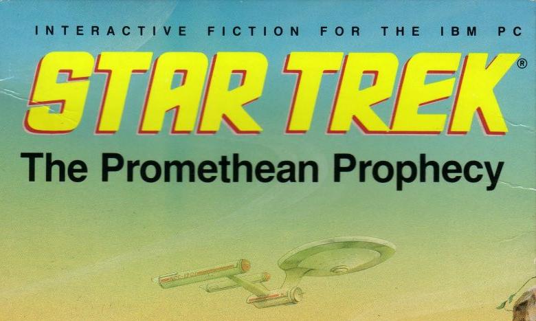 Star Trek The Promethean Prophecy adventure dos game 1986