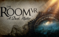 The Room VR: A Dark Matter