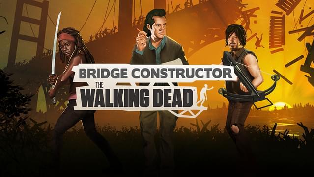 Bridge Constructor The Walking Dead simulation pc game 2020