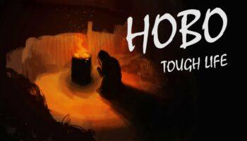 Hobo: Tough Life